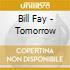 Bill Fay - Tomorrow