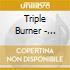 Triple Burner - Triple Burner
