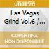 Las Vegas Grind Vol.6