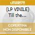 (LP VINILE) Till the wheels fall off