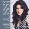 Pamela Luss - Your Eyes