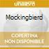 MOCKINGBIERD