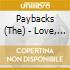 CD - PAYBACKS - Love, Not Reason