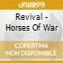 Revival - Horses Of War