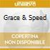 GRACE & SPEED