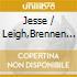 Jesse / Leigh,Brennen Dayton - Holdin Our Own