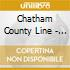 Chatham County Line - Speed Of The Whipporwill