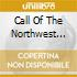 CALL OF THE NORTHWEST -LIVE IN SEATTLE