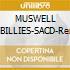 MUSWELL HILLIBILLIES-SACD-Remast.