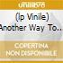 (LP VINILE) ANOTHER WAY TO DIE  ( LPMIX)