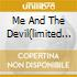 ME AND THE DEVIL(LIMITED EDIT.CD)