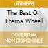 THE BEST OF: ETERNA WHEEL