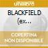 BLACKFIELD (ex Porcupine Tree)