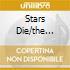 STARS DIE/THE DELIRIUM YEARS 1991/97