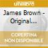 James Brown - Original Funk Soul Brother