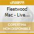Fleetwood Mac - Live In Boston - Volume Two