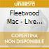 Fleetwood Mac - Live In Boston Vol 1