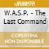 W.A.S.P. - Last Command