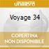 VOYAGE 34