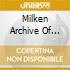 Milken archive deluxe