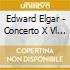 Edward Elgar - Concerto X Vl Op.61