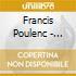 Francis Poulenc - Concerto X Organo, Concerto Campestre Xclav E Orchestra, ....
