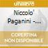 Niccolo' Paganini - Concerto Per Violino N.3, N.4