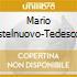 Mario Castelnuovo-Tedesco - Escarraman Op.17, 3 Preludi Mediterranei Op.176, Capriccio Op.95 N.18, La Guarda