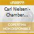 Carl Nielsen - Musica Da Camera, Vol.1