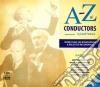 A - z of conductors (storia dei grandi d