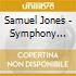 Samuel Jones - Sinfonia N.3, Concerto Per Tuba