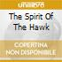 THE SPIRIT OF THE HAWK