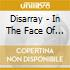 Disarray - In The Face Of The Enemy