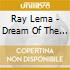 Ray Lema - Dream Of The Gazelle