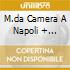 M.DA CAMERA A NAPOLI + CAT.64PGG DAW
