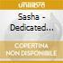 Sasha - Dedicated To...