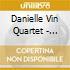 Danielle Vin Quartet - Don't Go It Alone