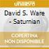 David S. Ware - Saturnian