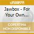Jawbox - For Your Own Special Sweethear