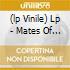(LP VINILE) LP - MATES OF STATES      - BRING IT BACK