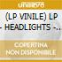 (LP VINILE) LP - HEADLIGHTS           - Kill Them With Tenderness