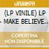 (LP VINILE) LP - MAKE BELIEVE         - Of Course