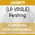 (LP VINILE) Pershing