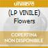 (LP VINILE) Flowers