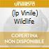 (LP VINILE) WILDLIFE