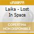Laika - Lost In Space