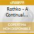 Rothko - A Continual Search For Origin