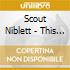 Scout Niblett - This Fool Can Die Now