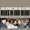 BLUES IN OUR HEART