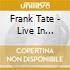Frank Tate - Live In Belfast